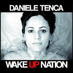 DANIELE TENCA-Wake Up Nation